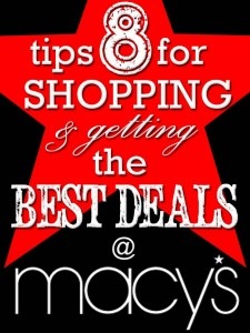 8 Tips for Shopping & Getting the Best Deals at Macy's