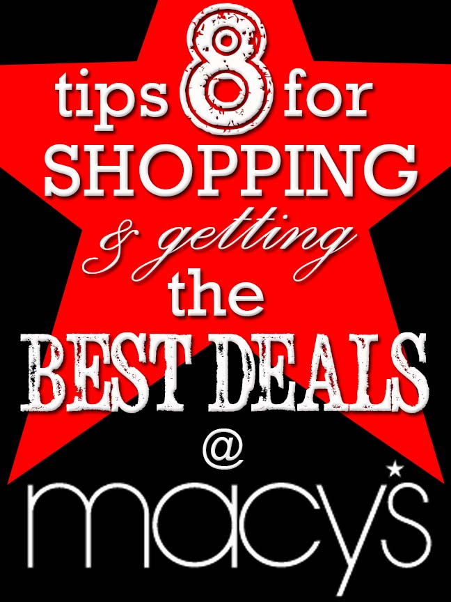 8 Tips for Shopping and Getting the Best Deals at Macys