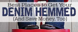 Best Places to Get Your Denim Hemmed (And Save Money, Too)