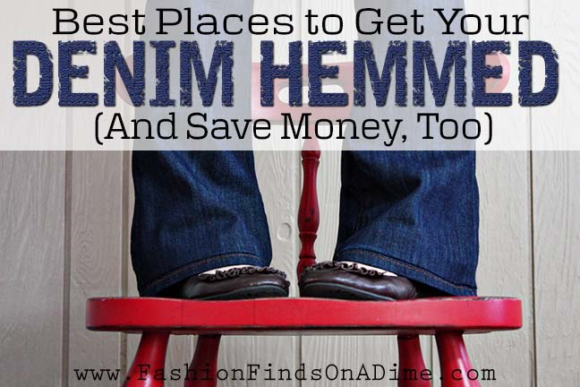 Best Places to Get Your Denim Hemmed and Save Money Too
