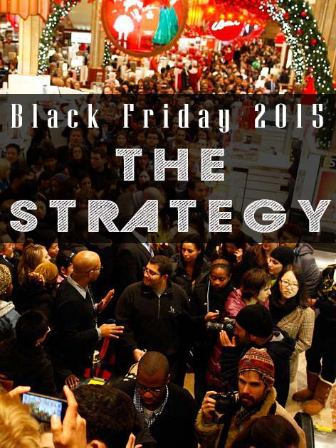 Black Friday 2015 - The Strategy
