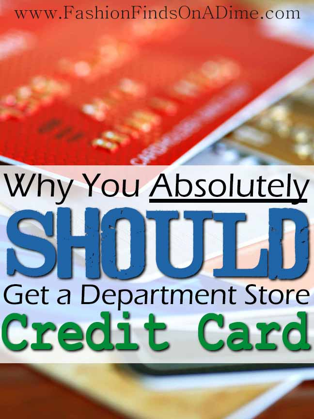 Why You Absolutely Should Get a Department Store Credit Card
